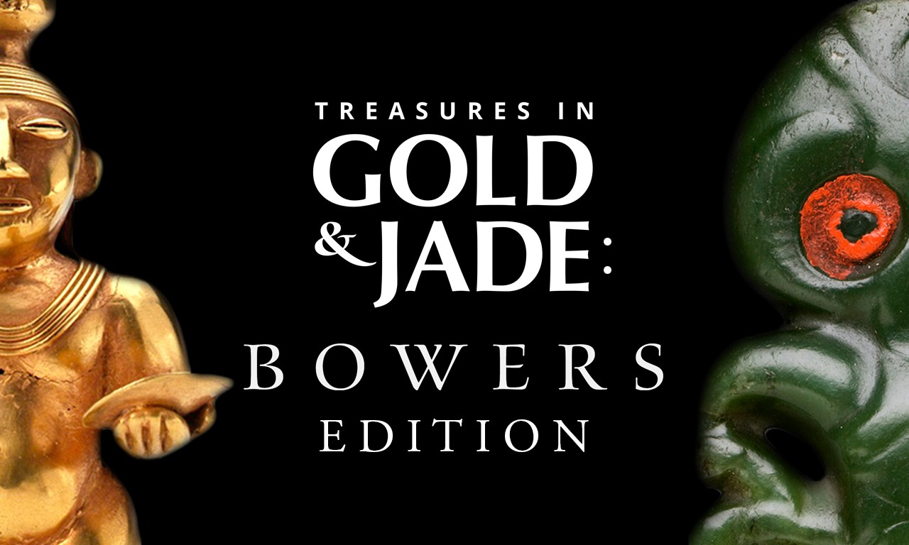 Treasures in Gold & Jade: Bowers Edition