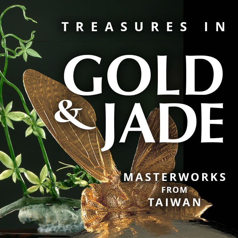 Treasures in Gold & Jade: Masterworks from Taiwan