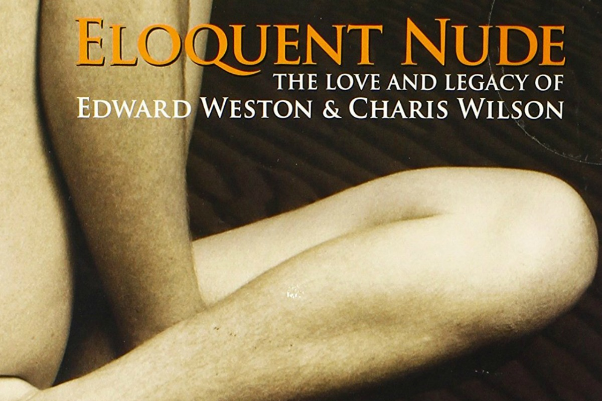 Eloquent Nude: The Love and Legacy of Edward Weston & Charis Wilson (2007)