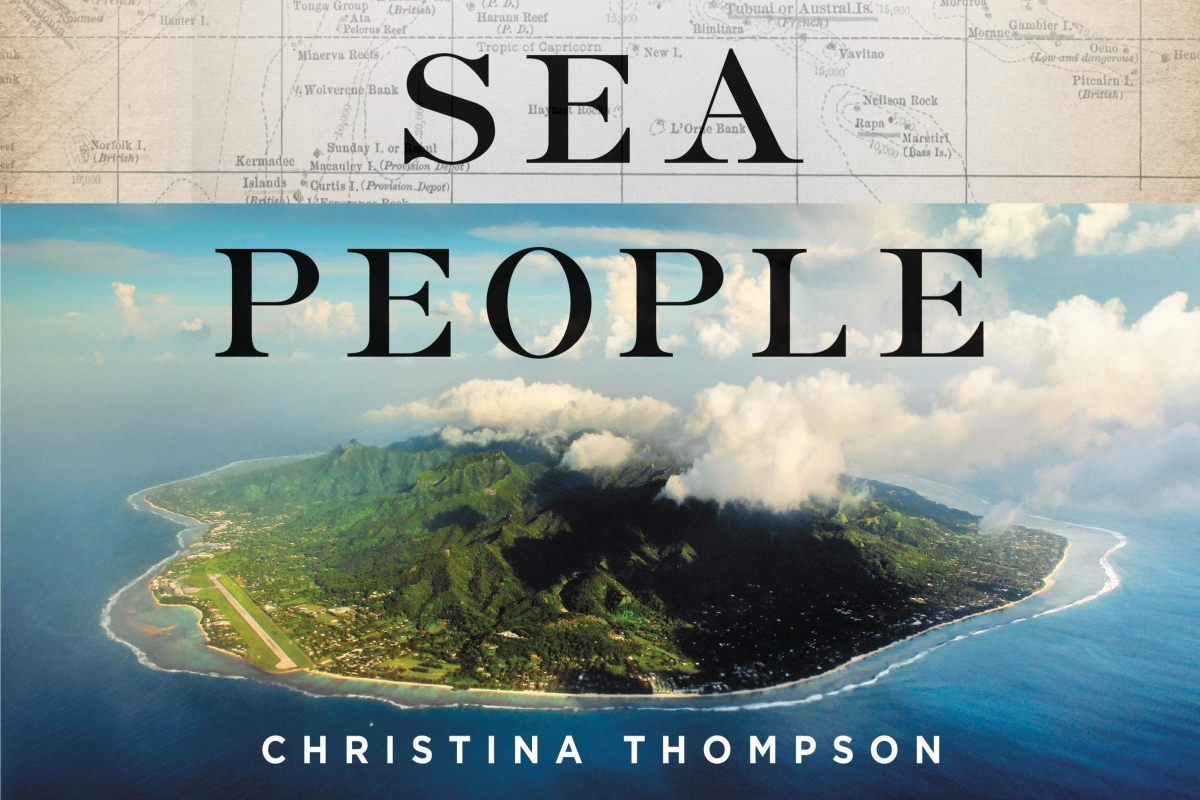 Books at Bowers | Sea People: The Puzzle of Polynesia by Christina Thompson